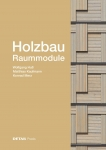 Holzbau –Raummodule.
