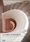 77 Treppen für Wohnhäuser.