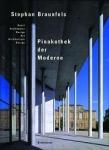 Pinakothek der Moderne.