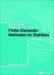 Finite-Elemente-Methoden im Stahlbau.