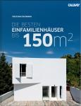 Die besten Einfamilienhäuser bis 150 m²