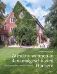 Attraktiv wohnen in denkmalgeschützten Häusern
