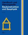 Baukonstruktion und Bauphysik.