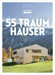 55 Traumhäuser. Best of HÄUSER-Award