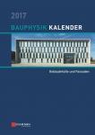 Bauphysik-Kalender 2017. ABO-Version. € 20,- günstiger!