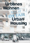 Best of DETAIL: Urbanes Wohnen