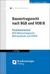 Bauvertragsrecht nach BGB und VOB/B.