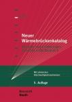 Neuer Wärmebrückenkatalog. Beispiele und Erläuterungen nach DIN 4108 Beiblatt 2.