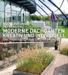 Moderne Dachgärten.