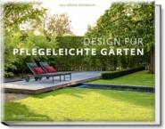 Design für pflegeleichte Gärten.