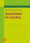 Bauzeichnen im GaLaBau.