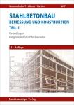 Wommelsdorff. Stahlbetonbau – Bemessung und Konstruktion. Teil 1