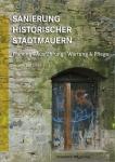 Sanierung historischer Stadtmauern