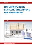 Einführung in die Statische Berechnung von Bauwerken.