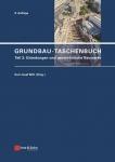 Grundbau-Taschenbuch. Teil 3: Gründungen und geotechnische Bauwerke.