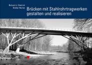 Brücken mit Stahlrohrtragwerken gestalten und realisieren