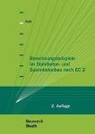 Berechnungsbeispiele im Stahlbeton- und Spannbetonbau nach EC2.
