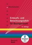 Entwurfs- und Berechnungstafeln für Bauingenieure