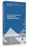 Das Baustellenhandbuch für den Garten- und Landschaftsbau.
