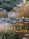 Lebendige Gärten im Winter.