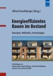 Energieeffizientes Bauen im Bestand.