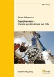 Geothermie - Energie aus dem Innern der Erde.