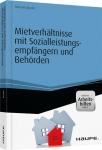Mietverhältnisse mit Sozialleistungsempfängern & Behörden.