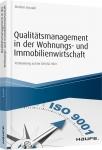 Qualitätsmanagement in der Wohnungs- und Immobilienwirtschaft - inkl. Arbeitshilfen online.