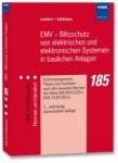 EMV - Blitzschutz von elektrischen und elektronischen Systemen in baulichen Anlagen.