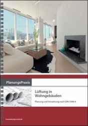 PlanungsPraxis Lüftung in Wohngebäuden.