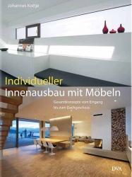 Individueller Innenausbau mit Möbeln.