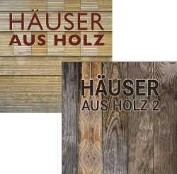 Häuser aus Holz. 2 Bände im Paket!