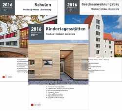Kindertagesstätten, Schulen & Geschosswohnungsbau 2016