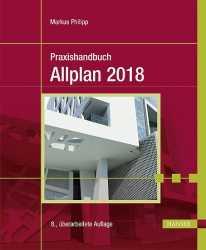 Praxishandbuch Allplan 2018