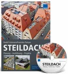 Steildach: Planung – Ausführung – Projekte. Mit CD-ROM!