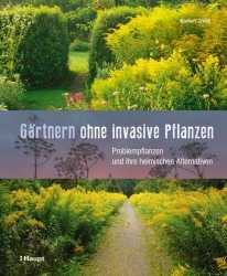 Gärtnern ohne invasive Pflanzen.