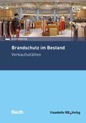 Brandschutz im Bestand: Verkaufsstätten.