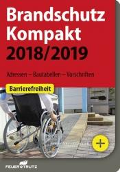Brandschutz Kompakt 2018/2019.
