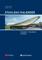 Stahlbau-Kalender 2015. Jetzt € 65,- günstiger!