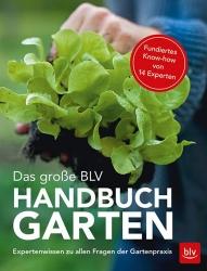 Das große BLV Handbuch Garten.