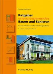 Ratgeber energiesparendes Bauen und Sanieren.