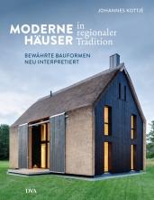 Moderne Häuser in regionaler Tradition