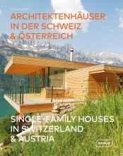 Architektenhäuser in der Schweiz & Österreich
