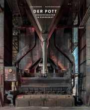 Der Pott - Industriekultur im Ruhrgebiet.