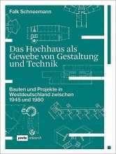 Das Hochhaus - Gestaltung und Technik