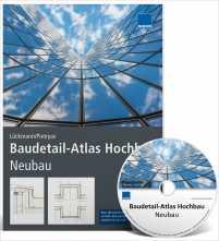 Baudetail-Atlas Hochbau: Neubau