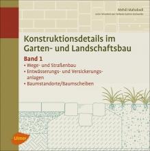 Konstruktionsdetails im Garten- und Landschaftsbau - Band 1.