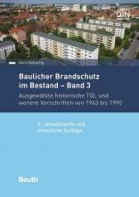 Baulicher Brandschutz im Bestand: Band 3