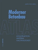 Atlas Moderner Betonbau.