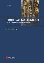 Grundbau-Taschenbuch. Teil 2: Geotechnische Verfahren.
